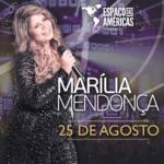 Marília Mendonça estreia no Espaço das Américas