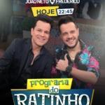 João Neto & Frederico, Bruno & Barretto e Gustavo Moura & Rafael no Ratinho desta quarta-feira (06)