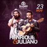 Henrique & Juliano voltam ao Villa Country em Novembro