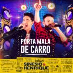 Sinésio & Henrique – EP Porta Mala de Carro