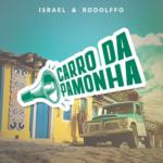 Israel & Rodolffo – Carro da Pamonha