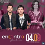 Zé Henrique & Gabriel no Encontro com Fátima Bernardes desta segunda-feira (04)