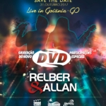 Relber & Allan anunciam as participações do terceiro DVD da carreira