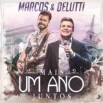 Marcos & Belutti – Mais Um Ano Juntos