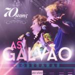 As Galvão – CD 70 Anos