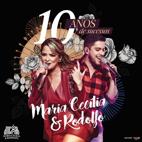 Maria Cecilia Rodolfo Cd 10 Anos De Sucessos Portal Sertanejo