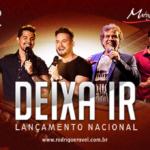 """Rodrigo & Ravel lançam a música """"Deixa Ir"""" com Matogrosso & Mathias"""