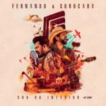 """Fernando & Sorocaba lançam o álbum """"Sou do Interior"""" nas plataformas digitais"""