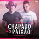 Léo & Júnior – Chapado de Paixão