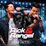 Rick & Rangel – CD Infinity Ao Vivo em Brasília