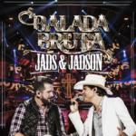 "Jads & Jadson lançam o álbum ""Balada Bruta"" nas plataformas digitais"