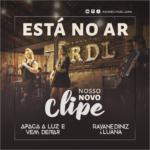 """Rayane Diniz & Luana lançam clipe de """"Apaga a Luz e Vem Deitar"""""""