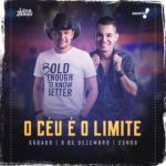 Léo & Júnior agitam O Céu é o Limite deste sábado (09)