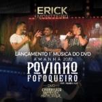 """Erick Montteiro lança o vídeo da música """"Povinho Fofoqueiro"""" com Relber & Allan"""