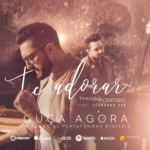 """Thiago Rodrigo lança """"Te Adorar"""" com participação de Fernando Zor"""