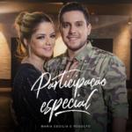 Maria Cecília & Rodolfo – Participação Especial
