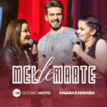 Gustavo Mioto – Mel de Marte Part. Maiara & Maraisa