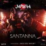 Santanna – Japinha