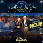 Léo Magalhães no The Noite com Danilo Gentili desta quarta-feira (06)