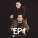Henrique & Diego – EP 1