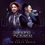 Sandro & Cícero – CD Ao Vivo em Santa Maria