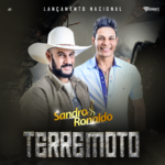 """Sandro & Ronaldo divulgam a música """"Terremoto"""""""