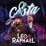 """Léo & Raphael lançam a música """"Cê Gosta"""" nas rádios de todo Brasil"""