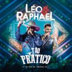 """Léo & Raphael lançam o EP """"Tão Prático – Volume 2"""""""