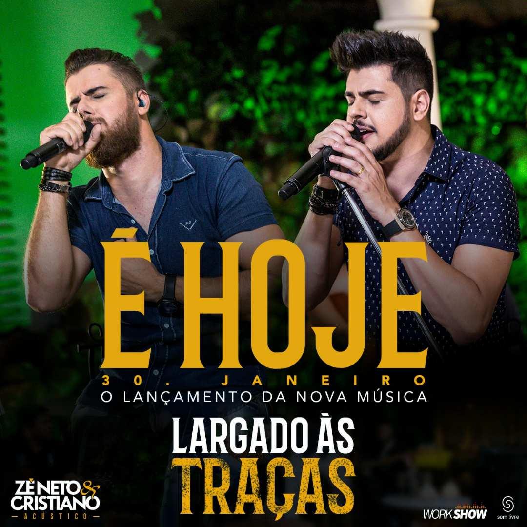 """Musica Lucas Moura E Cristiano: Zé Neto & Cristiano Lançam A Nova Música """"Largado às"""