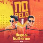 Hugo & Guilherme – CD No Pelo
