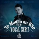 Toca Siri – CD Só Modão do Bão Volume 02