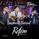 """Tonny Francis lança """"Refém"""" com Zé Henrique & Gabriel, a primeira de seu novo DVD"""