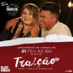 Kleo Dibah – Traição ft. Marília Mendonça