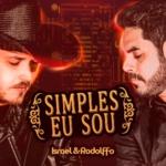 Israel & Rodolffo – Simples Eu Sou