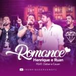 """Henrique & Ruan lançam a música """"Romance"""" com Cleber & Cauan"""
