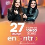 Maiara & Maraisa agitam o Encontro com Fátima Bernardes desta terça-feira (27)