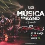 Zezé Di Camargo & Luciano no Música na Band desta sexta-feira (30)