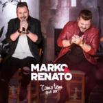 Marko & Renato – CD Como Tem Que Ser