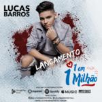 Lucas Barros – 1 em 1 Milhão