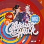 Pedro Paulo & Alex agitam o Caldeirão do Huck deste sábado (14)