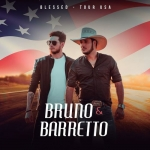 Bruno & Barretto – CD Blessed Tour USA