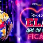 """Gabriel Farias lança o single """"É Com Ela Que Eu Vou Ficar"""""""