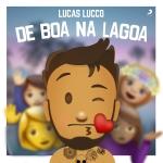 Lucas Lucco – EP De Boa na Lagoa