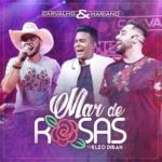 """Carvalho & Mariano lançam a música """"Mar de Rosas"""" com Kleo Dibah"""