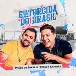 Aviões – Eu e a Torcida do Brasil Part. Wesley Safadão