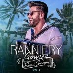 Ranniery Gomes – EP Entre Amigos Volume 1