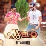 Neto & Zanotti – Macaco Velho