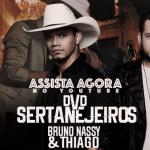"""Bruno Nassy & Thiago lançam o DVD """"Sertanejeiros"""""""