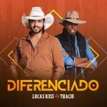 Lucas Reis & Thácio – CD Diferenciado