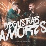 Gustavo Toledo & Gabriel – Degustar Amores
